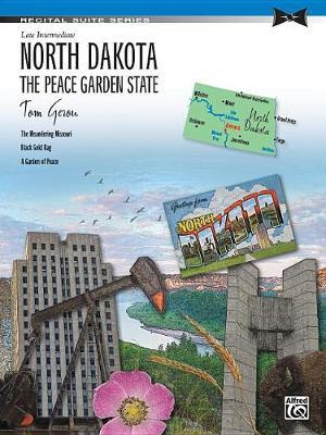 North Dakota -- The Peace Garden State by Tom Gerou