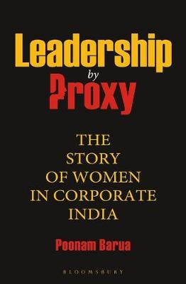 Leadership by Proxy by Poonam Barua image