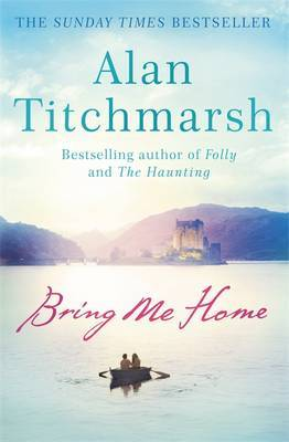 Bring Me Home by Alan Titchmarsh image