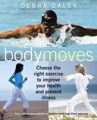 Body Moves by Debra Daley image