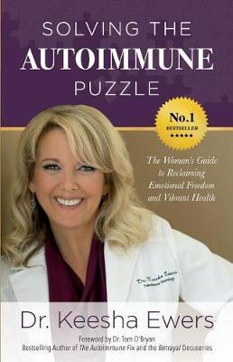 Solving the Autoimmune Puzzle by Dr Keesha Ewers image