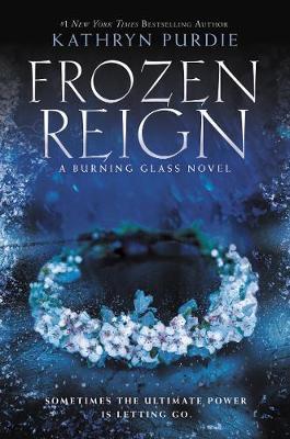 Frozen Reign by Kathryn Purdie image