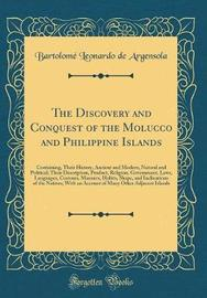 The Discovery and Conquest of the Molucco and Philippine Islands by Bartolome Leonardo De Argensola image