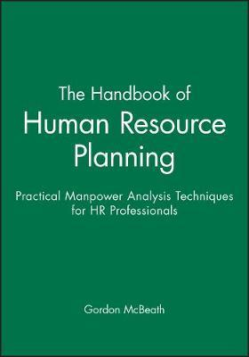 The Handbook of Human Resource Planning by Gordon McBeath image