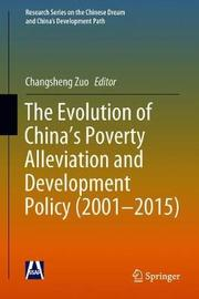 The Evolution of China's Poverty Alleviation and Development Policy (2001-2015)