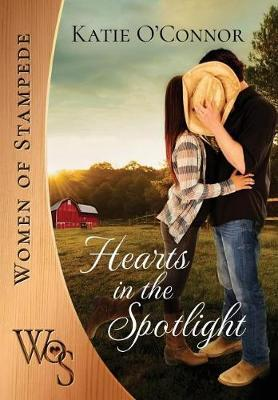 Hearts in the Spotlight by Katie O'Connor image