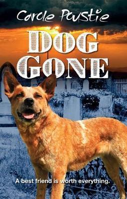 Dog Gone by Carole Poustie