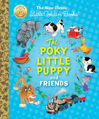 The Poky Little Puppy and Friends by Margaret Wise Brown
