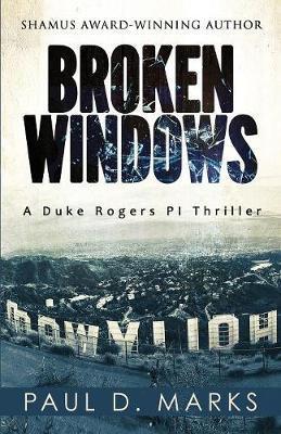 Broken Windows by Paul D Marks