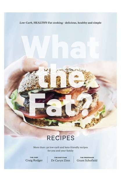 What the Fat? Recipes by Grant Schofield image