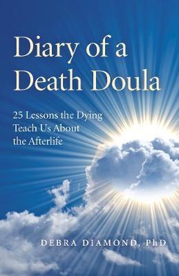 Diary of a Death Doula by Debra Diamond