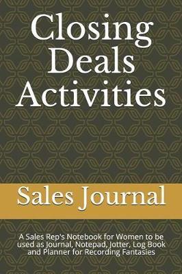 Closing Deals Activities by Sales Journal
