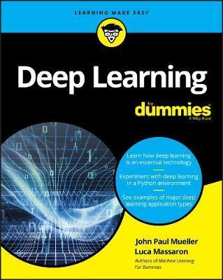 Deep Learning For Dummies by John Paul Mueller
