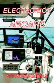Electronics Aboard by Stephen Fishman