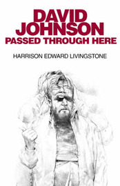 David Johnson Passed Through Here by Harrison Edward Livingstone image