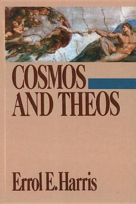 Cosmos And Theos by Errol E Harris image
