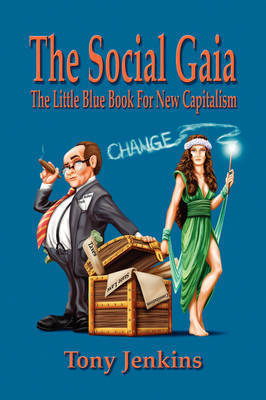 The Social Gaia by Tony Jenkins