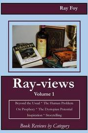 Ray-Views Volume 1 by Ray Foy