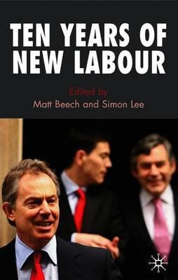 Ten Years of New Labour by Matt Beech image