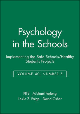 Implementing the Safe Schools/Healthy Students Projects by PITS
