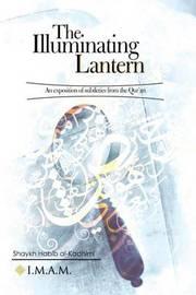 The Illuminating Lantern by Shaykh Habib Al Kadhimi