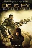 Deus Ex: Icarus Effect (US Ed.) by James Swallow