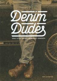 Denim Dudes by Amy Leverton