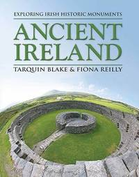 Ancient Ireland by Tarquin Blake