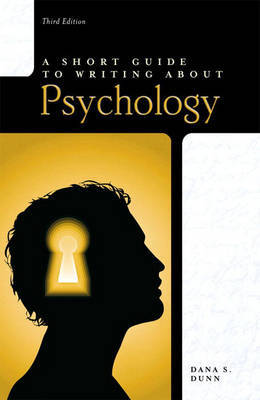Short Guide to Writing About Psychology by Dana S Dunn image