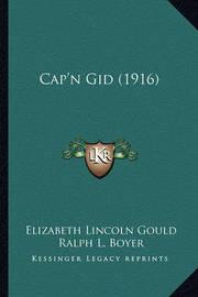 Cap'n Gid (1916) by Elizabeth Lincoln Gould