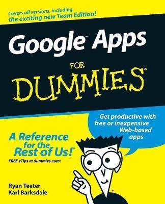 Google Apps For Dummies by Ryan Teeter