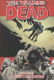 The Walking Dead 28 by Robert Kirkman