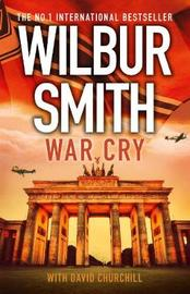 War Cry by Wilbur Smith