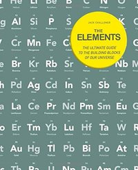 The Elements by Jack Challoner