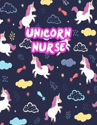 Unicorn Nurse by Catalina McBride