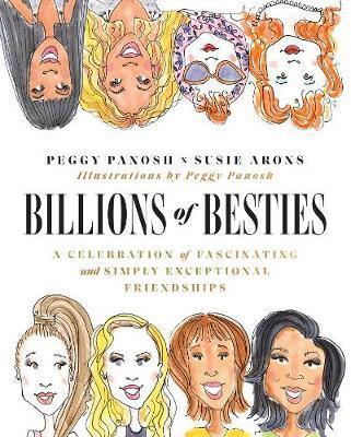 Billions of Besties by Peggy Panosh