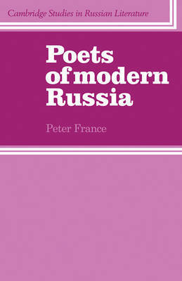 Cambridge Studies in Russian Literature by Peter France