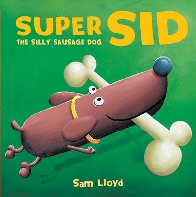 Super Sid by Sam Lloyd