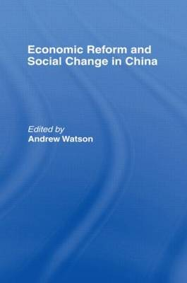 Economic Reform and Social Change in China image