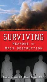 Surviving Weapons Of Mass Destruction by Charles E. Stewart image