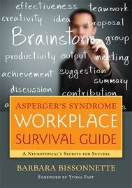 Asperger's Syndrome Workplace Survival Guide by Barbara Bissonnette