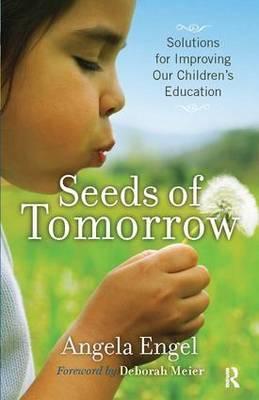 Seeds of Tomorrow by Angela Engel