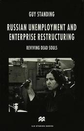 Russian Unemployment and Enterprise Restructuring by Guy Standing image