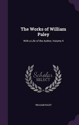 The Works of William Paley by William Paley image