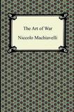 The Art of War by Niccolo Machiavelli