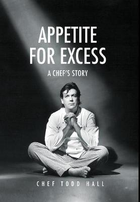 Appetite for Excess by Todd Hall image