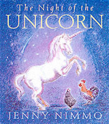 The Night of the Unicorn by Jenny Nimmo