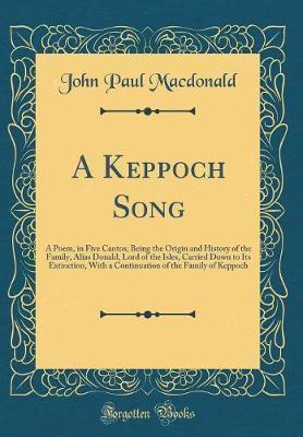A Keppoch Song by John Paul Macdonald