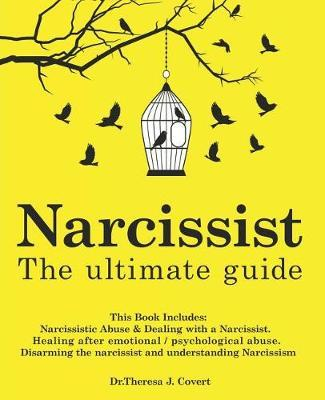 Narcissist by Dr Theresa J Covert