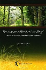 """""""Roadmap for a New Wellness Story"""" by David Krueger image"""